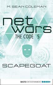 netwars - The Code 5: Scapegoat