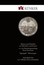 Künker Auktion 254 - Münzen und Medaillen aus Mittelalter und Neuzeit | Papiergeld | Münzwaagen: u. a. die Hennebergsammlung Horst Nussmann