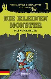 Die kleinen Monster #1: Das Ungeheuer