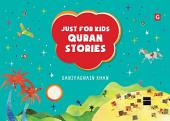 Just for Kids Quran Stories (Goodword)