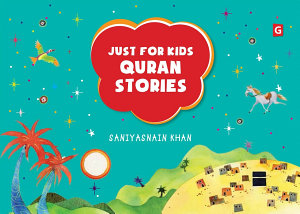 Just For Kids Quran Stories Goodword  Book PDF