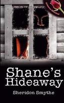 Shane's Hideaway