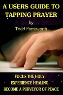 A Users Guide to Tapping Prayer PDF