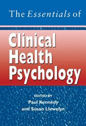 The Essentials Of Clinical Health Psychology Book PDF