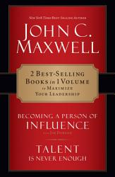 Maxwell 2 In 1 Becoming A Person Of Influence Talent Is Never Enough Book PDF
