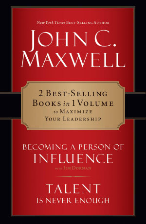 Maxwell 2 in 1 Becoming a Person of Influence   Talent Is Never Enough