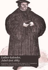 Luther-kalender, Jubel-äret 1883