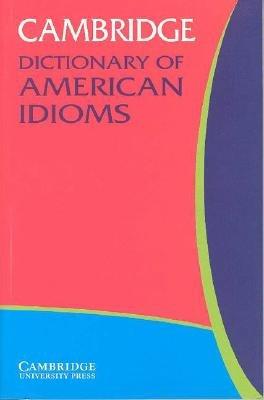 Download Cambridge Dictionary of American Idioms Book