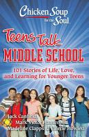 Chicken Soup for the Soul  Teens Talk Middle School PDF
