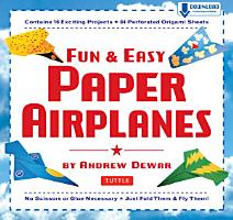 Fun   Easy Paper Airplanes PDF