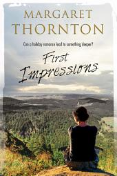 First Impressions: A contemporary English romance
