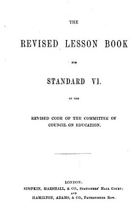 The Revised Lesson Book for Standard I  vi  of the Revised Code of the Committee of Council on Education PDF
