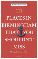 111 Places in Birmingham That You Shouldn't Miss