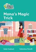 Collins Peapod Readers - Level 3 - Mona's Magic Trick