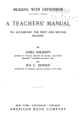 Reading with expression: a teacher's manual to accompany the first and second readers