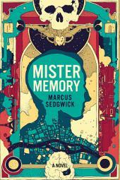 Mister Memory: A Novel