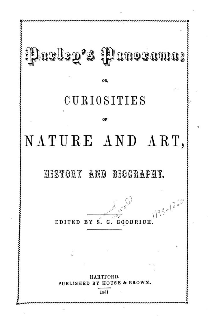 Parley's Panorama, Or, Curiosities of Nature and Art, History and Biography