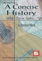A Concise History of the Classic Guitar PDF
