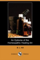 An Epitome of the Homeopathic Healing Art