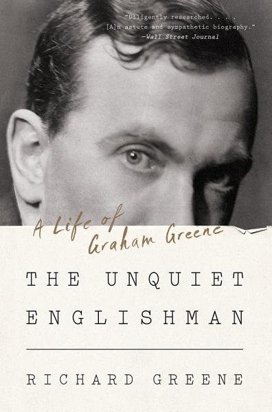 Download The Unquiet Englishman  A Life of Graham Greene Book