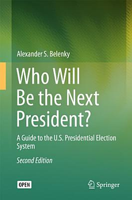 Who Will Be the Next President