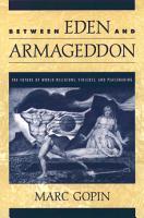 Between Eden and Armageddon PDF