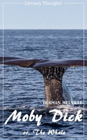 Moby Dick  Herman Melville   Literary Thoughts Edition  PDF