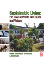 Sustainable Living  the Role of Whole Life Costs and Values PDF