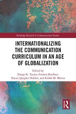 Internationalizing the Communication Curriculum in an Age of Globalization