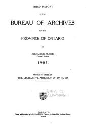 Report of the Bureau of Archives for the Province of Ontario: Volume 3