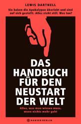 Das Handbuch f  r den Neustart der Welt PDF