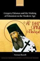 Gregory Palamas and the Making of Palamism in the Modern Age PDF