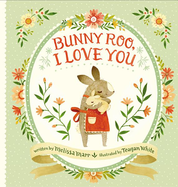 Download Bunny Roo  I Love You Book