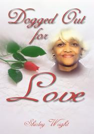 Dogged Out For Love