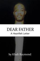 Dear Father: A Heartfelt Letter