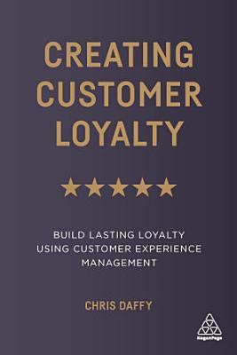 Creating Customer Loyalty