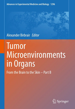 Tumor Microenvironments in Organs