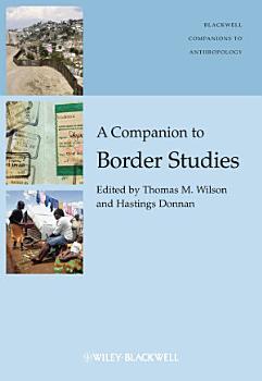 A Companion to Border Studies PDF