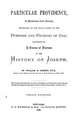 Particular Providence In Distinction From General Necessary To The Fulfillment Of The Purposes And Promises Of God Book PDF
