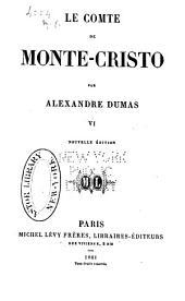 Le comte de Monte-Cristo: Volume6