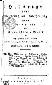 Hesperus oder Belehrung und Unterhaltung für die Bewohner des österreichischen Staats: Erster Jahrgang in 12 Stücken, Band 1