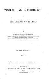 Zoological Mythology: Or, The Legends of Animals, Volume 1
