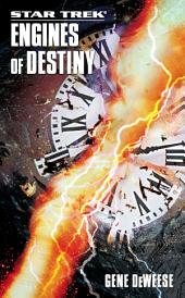 Star Trek: The Next Generation: Engines of Destiny
