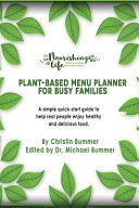 Download Plant Based Menu Planner for Busy Families Book