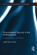 Environmental Security in the Anthropocene PDF