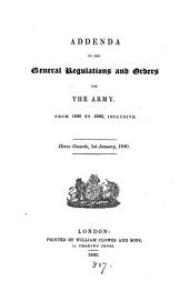 Addenda to the General regulations and orders for the army, from 1836 to 1839, inclusive