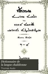 Dictionnaire de la langue chaldéenne: Volume 1