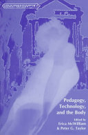 Pedagogy, Technology, and the Body