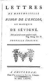 Lettres de Mademoiselle Ninon de L'Enclos, au marquis de Sévigné