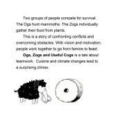Ogs, Zogs & Useful Cogs: A Tale of Teamwork
